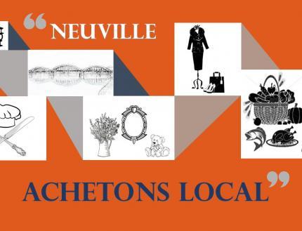 Achetons local, achetons Neuvillois !